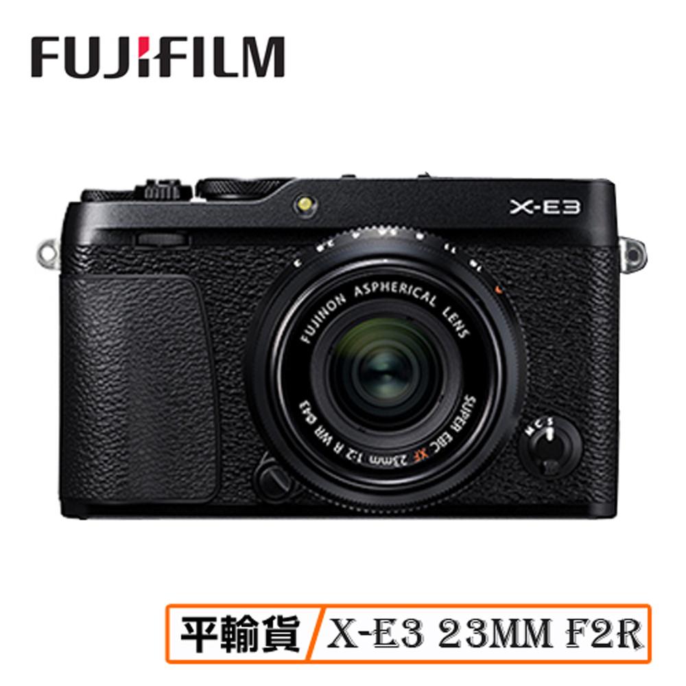 FUJI 富士 X-E3 XF 23mm F2R WR 单眼相机 平行输入 店家保固一年